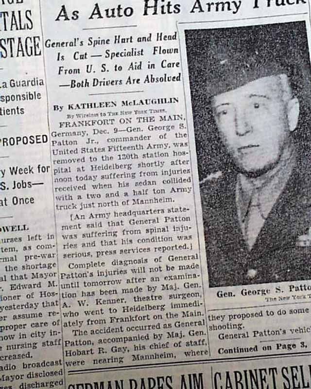 GENERAL GEORGE S. PATTON Auto Accident World War II US Army Fame 1945