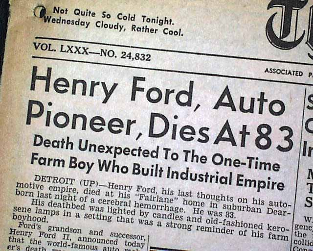 Henry ford automobile motor company car founder death 1st for Ford motor company description