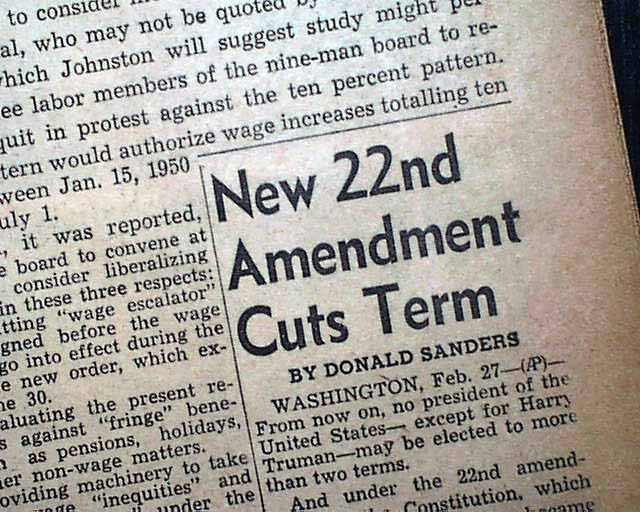 22nd amendment presidential term rarenewspaperscom